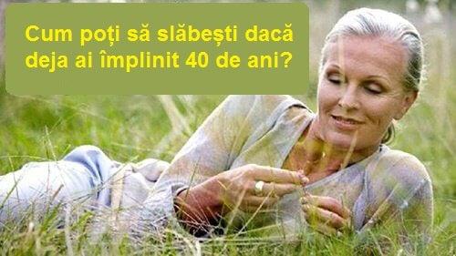 slăbește femela peste 40 de ani)