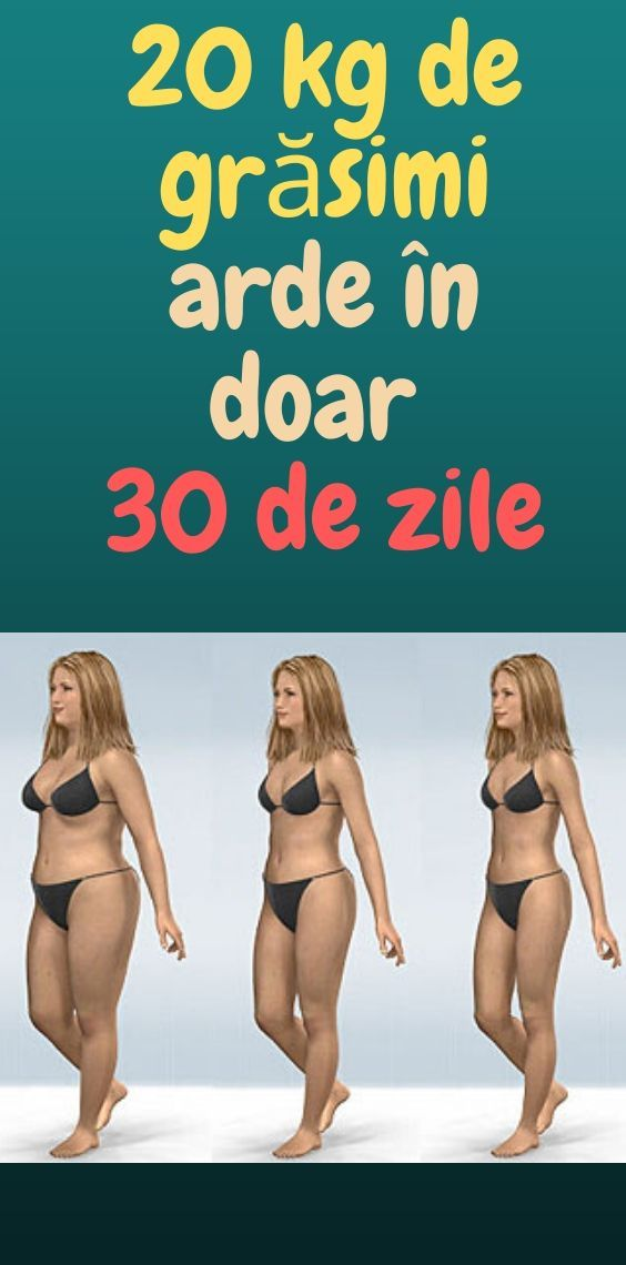 30 de kilograme pierdere de grăsime)