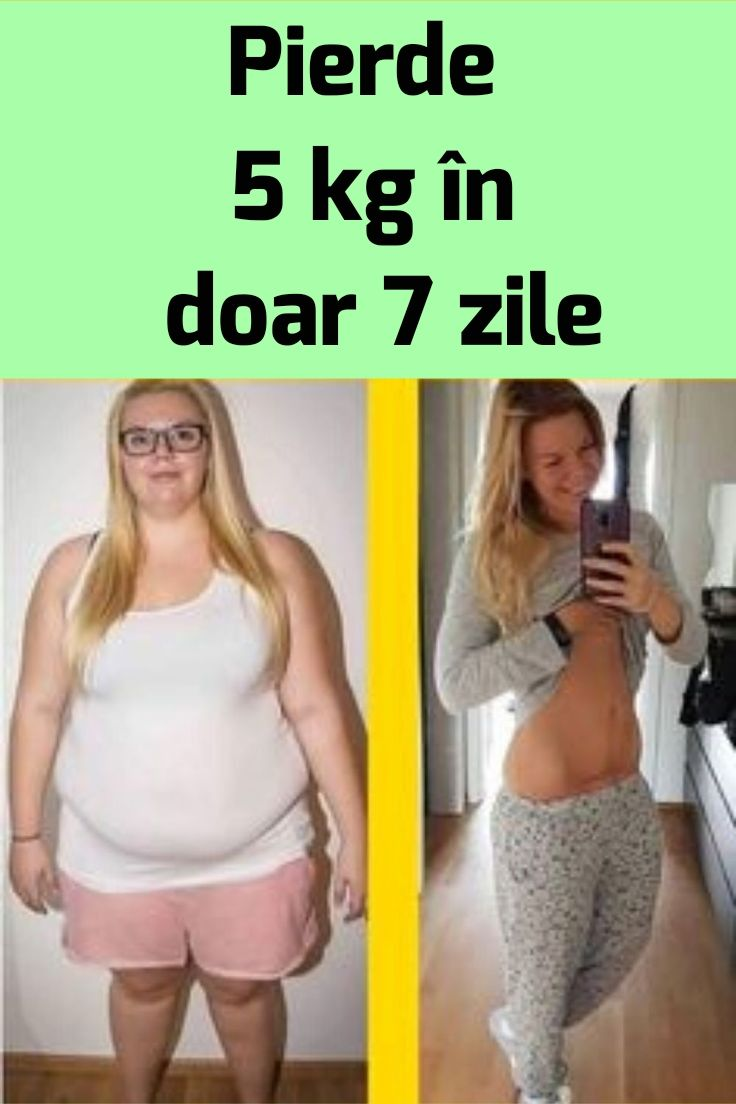 10 kg pierdere în greutate în 5 zile)